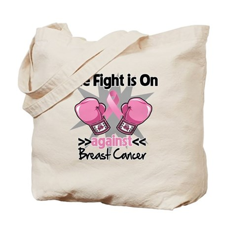 Fight is On Breast Cancer Tote Bag