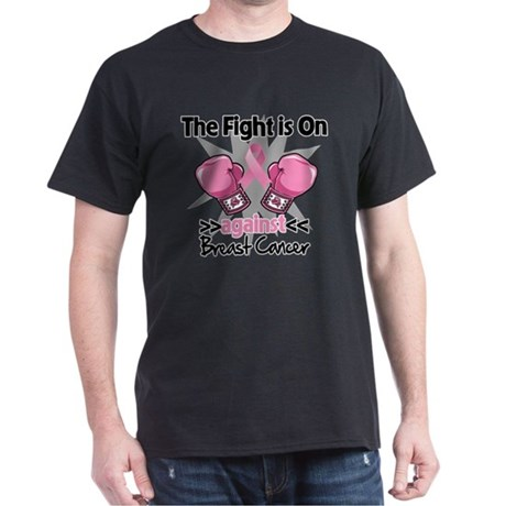 Fight is On Breast Cancer Dark T-Shirt