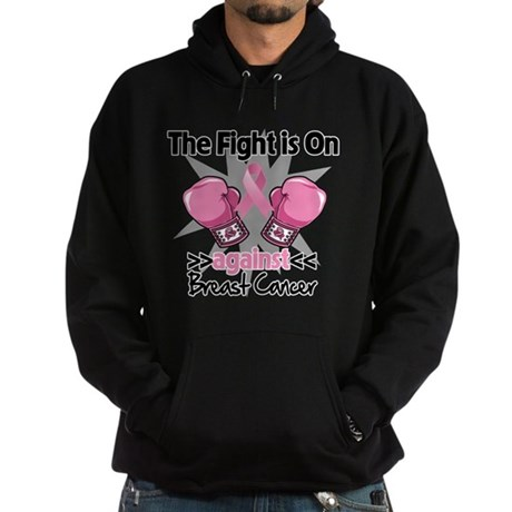 Fight is On Breast Cancer Hoodie (dark)