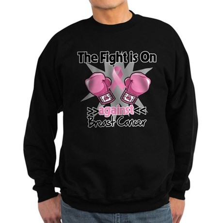 Fight is On Breast Cancer Sweatshirt (dark)