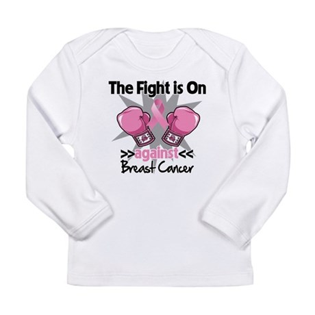 Fight is On Breast Cancer Long Sleeve Infant T-Shi