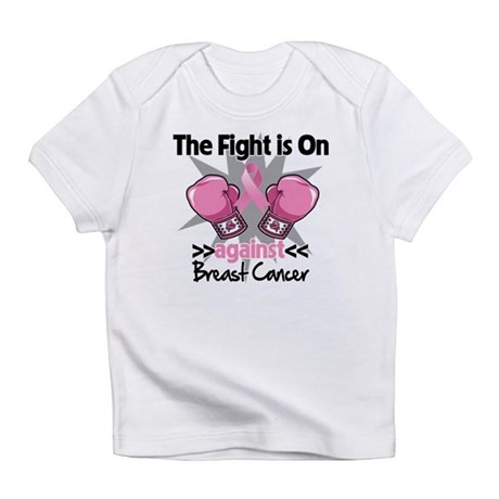 Fight is On Breast Cancer Infant T-Shirt