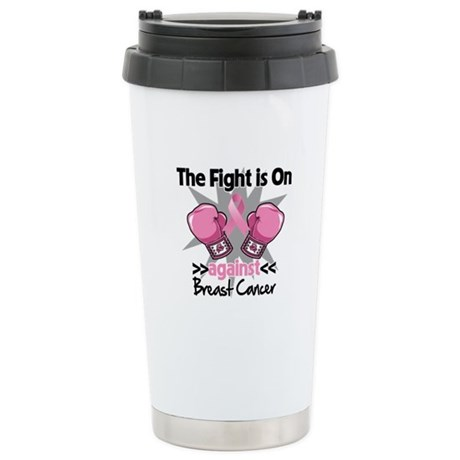Fight is On Breast Cancer Ceramic Travel Mug