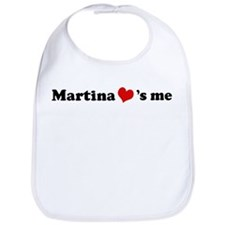 Martina loves me Bib