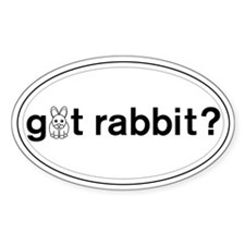 got Rabbit? Oval Bumper Stickers