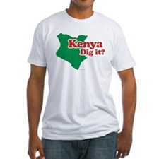 Kenya Dig it? Shirt