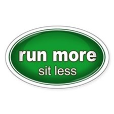 Run More, Sit Less Sticker GREEN (Oval)