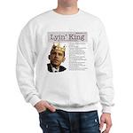 """Obama """"Lyin' King"""" Sweatshirt"""