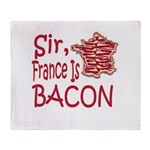 Sir France Is Bacon Throw Blanket