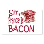 Sir France Is Bacon Sticker (Rectangle 50 pk)