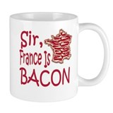Sir France Is Bacon Coffee Mug
