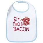 Sir France Is Bacon Bib