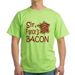 Sir France Is Bacon Green T-Shirt
