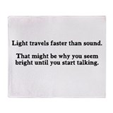 You're Bright Until Talking Throw Blanket