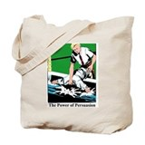 power of persuasion Tote Bag
