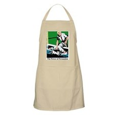 power of persuasion BBQ Apron
