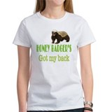 Honey Badger's Got My Back Tee