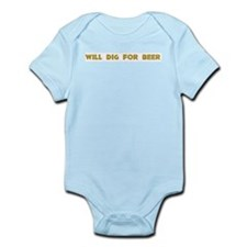 Will Dig For Beer II Infant Creeper