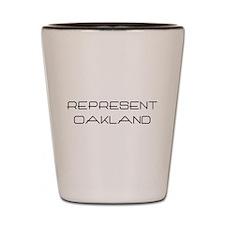 Represent Oakland (www.repoak Shot Glass