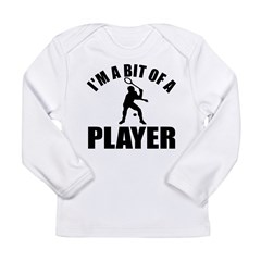I'm a bit of a player squash Long Sleeve Infant T-