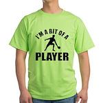 I'm a bit of a player table tennis Green T-Shirt