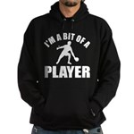I'm a bit of a player table tennis Hoodie (dark)