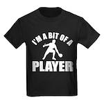 I'm a bit of a player table tennis Kids Dark T-Shi
