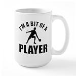 I'm a bit of a player table tennis Large Mug
