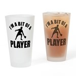I'm a bit of a player table tennis Drinking Glass