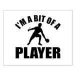I'm a bit of a player table tennis Small Poster