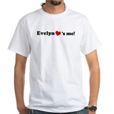 Evelyn loves me Shirt