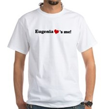 Eugenia loves me Shirt