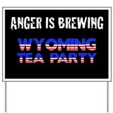 Wyoming Tea Party Yard Sign