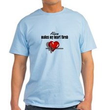 Alice makes my heart throb Light T-Shirt