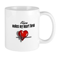Alice makes my heart throb Mug