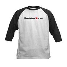 Dominique loves me Tee