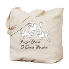 I Count Poodles Tote Bag