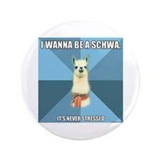 "Schwa 3.5"" Button"