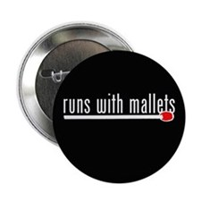 "funny mallet 2.25"" Button (10 pack)"
