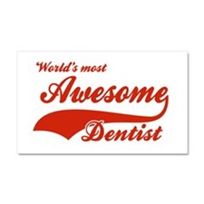 World's Most Awesome Dentist Car Magnet 20 x 12