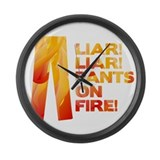 Liar Liar Pants on Fire Large Wall Clock