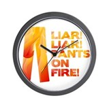 Liar Liar Pants on Fire Wall Clock