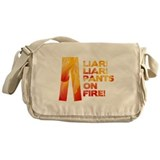 Liar Liar Pants on Fire Messenger Bag
