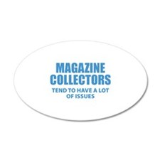 Magazine Collectors 22x14 Oval Wall Peel