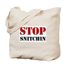 Stop Snitchin 7 Tote Bag