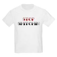 Stop Snitchin 2 Kids T-Shirt