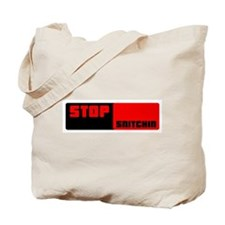 Stop Snitchin 12 Tote Bag