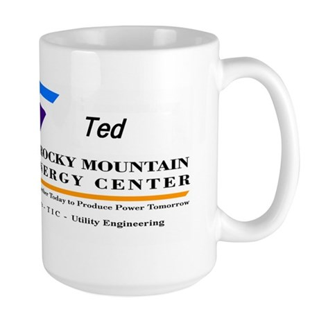 Large Mug for Ted @ CALPINE