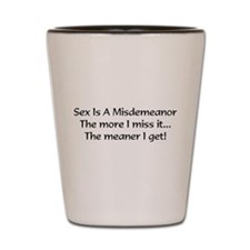 misdemeanor Shot Glass