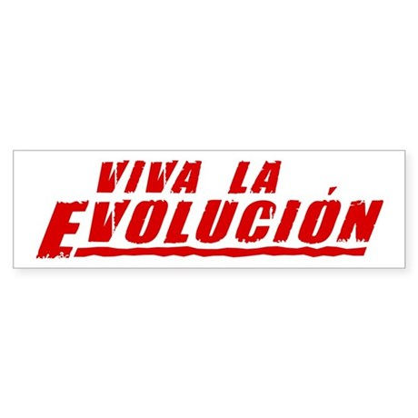 Viva la Evolucion Bumper Sticker